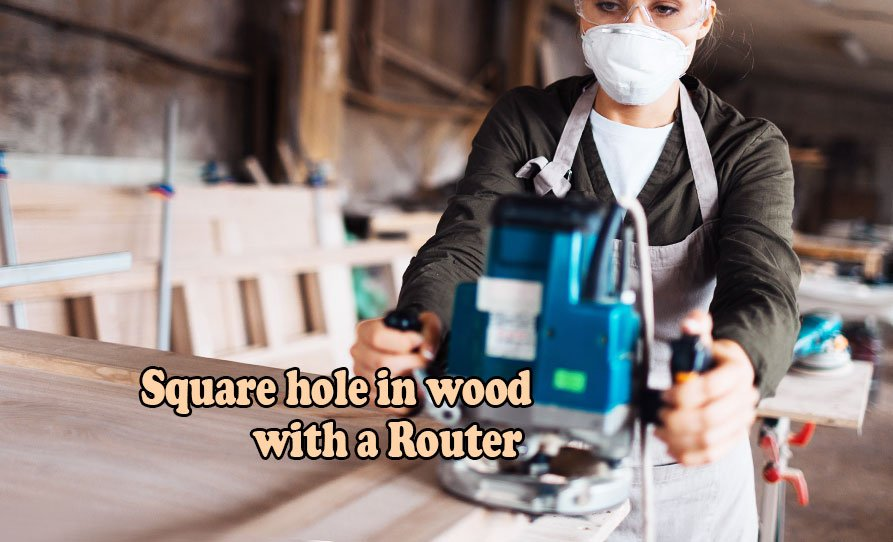 how-to-cut-a-square-hole-in-wood-with-a-router