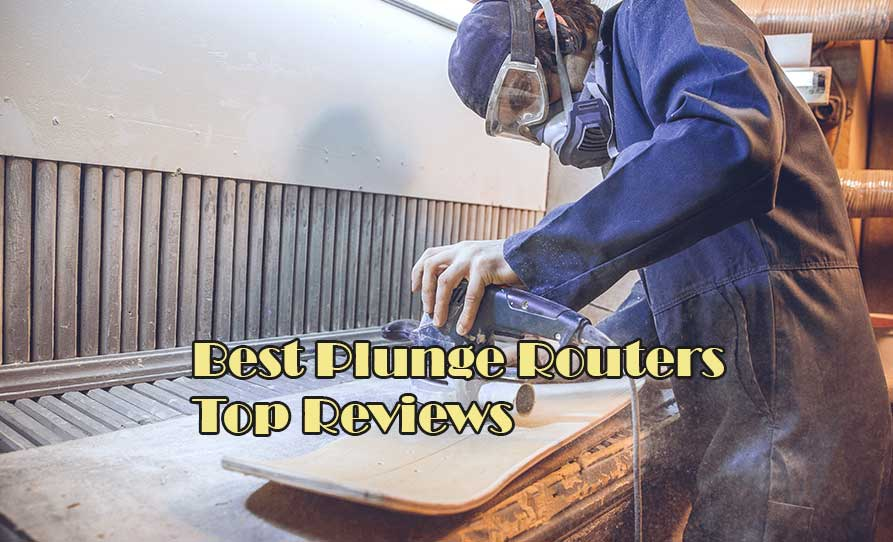 Best Plunge Router review